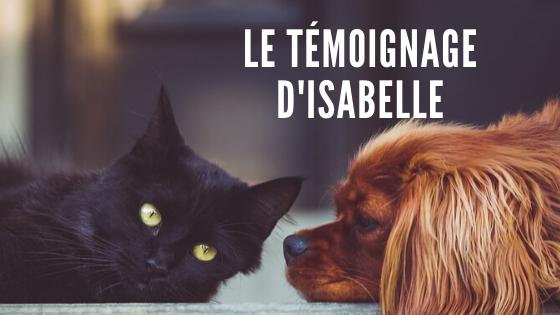 Le témoignage d'Isabelle, Praticienne Animalière