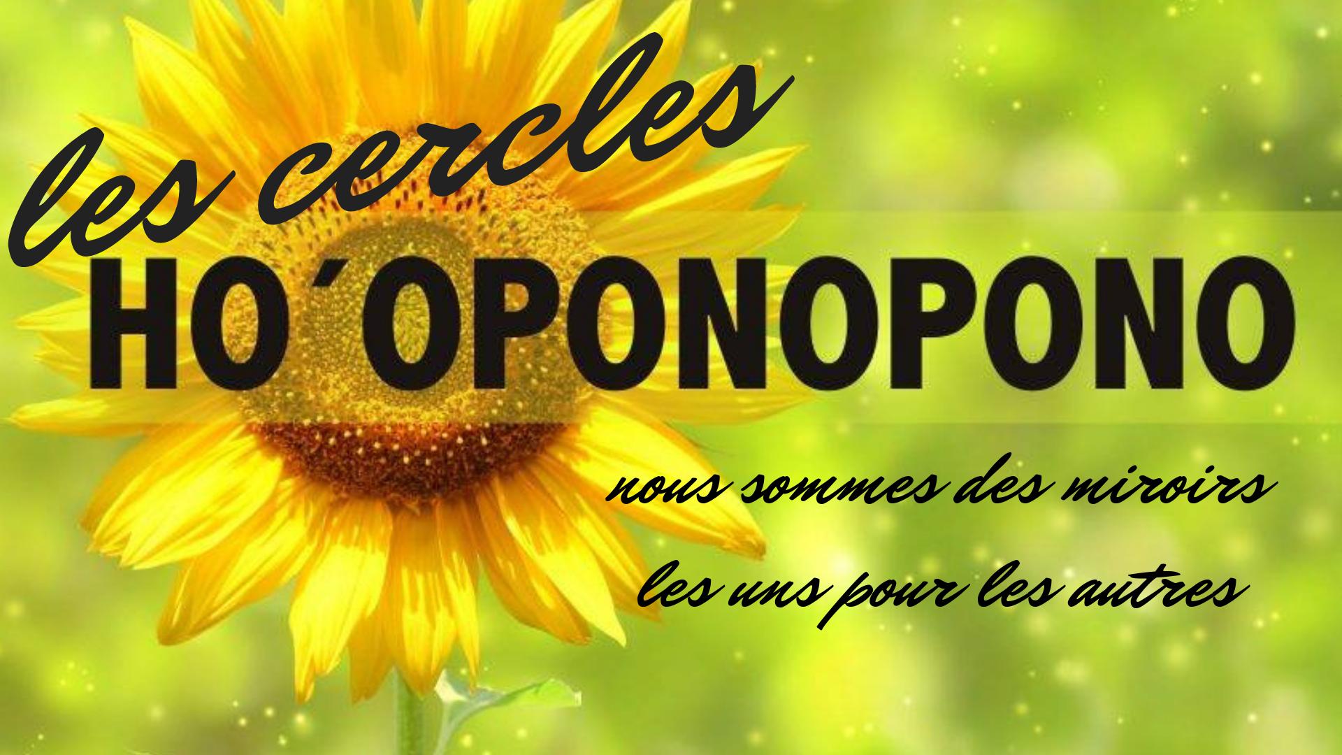 CERCLE HO'OPONOPONO – OCTOBRE 2018