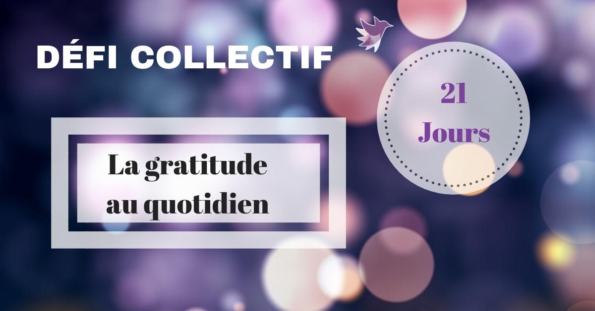 DÉFI COLLECTIF 21 JOURS : La gratitude au quotidien