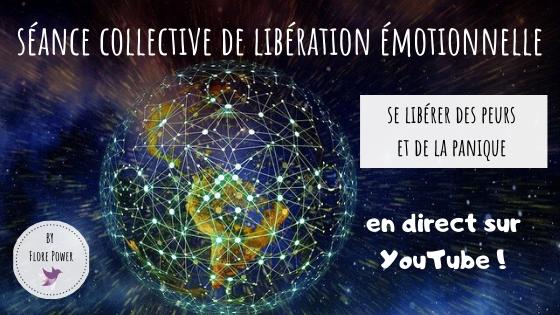SÉANCE COLLECTIVE DE LIBÉRATION DES PEURS