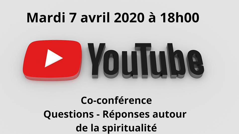 YouTube Live : Questions – Réponses autour de la spiritualité