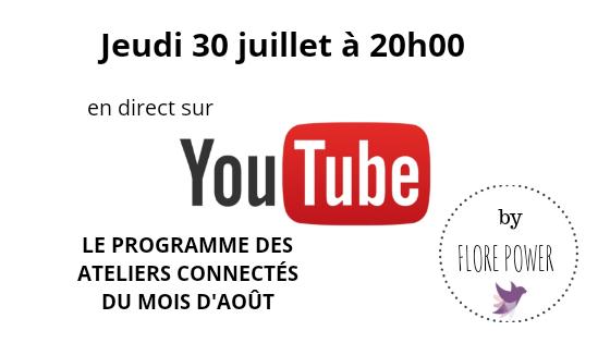 YouTube Live ce soir a 20h00: le programme des ateliers du mois d'août